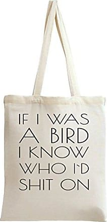 Who Bird Shit Slogan Funny Styleart Know I Id If Tote Was On Bag A WAq4qYIw