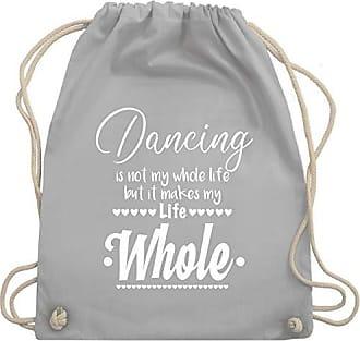 amp; Tanzsport Unisize Hellgrau Turnbeutel Whole My Makes Bag Not Is It Wm110 Dancing Gym Shirtracer Life But vPnd6qvx