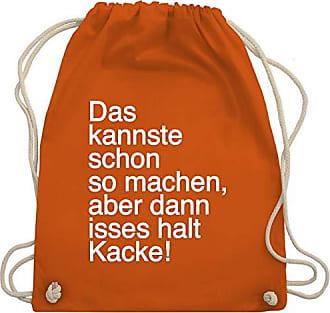 Shirtracer Kacke Aber So Isses Turnbeutel Schon Unisize Orange Halt Gym Statement Bag amp; Wm110 Dann Shirts Kannste Machen Das PC0Prqw