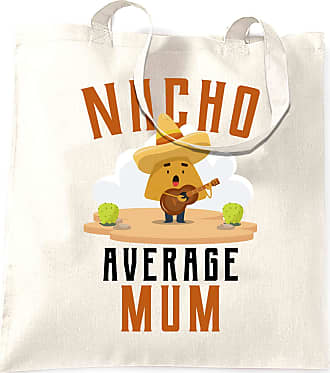 Tim And Ted Nacho Average Mum Funny Tote Bag - (White/One Size)