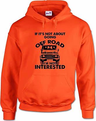Bang Tidy Clothing Mens Hooded Sweatshirt Gym Hoodie If Its Not Off Roading Sport Hoody Pullover Orange