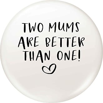 Flox Creative Small 25mm Pin Badge Two Mums are Better than One