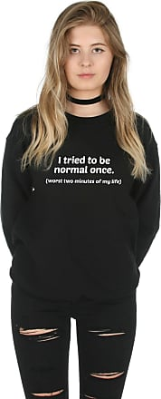Sanfran Clothing Sanfran - I Tried to Be Normal Once Fashion Cute Tumblr Grunge Funny Slogan Jumper Sweater - Extra Large/Black