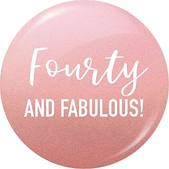 Flox Creative Small 25mm Pin Badge Fourty and fabulous