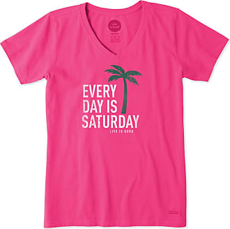 Life is good Womens Every Day Is Saturday Crusher Vee XS Fiesta Pink