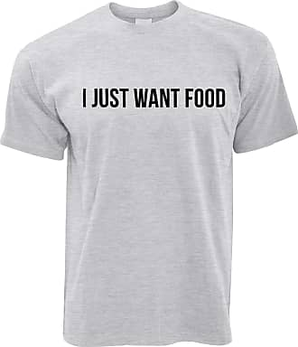 Tim And Ted Novelty T Shirt I Just Want Food Slogan - (Grey/Medium)