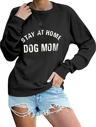 Dresswel Women Stay at Home Dog Mom Sweatshirt Pullover Crew Neck Long Sleeve Tops Jumpers Blouse (Black, Size L)