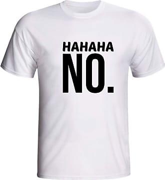 Generico Camiseta Engraçada Risada Irônica Hahaha No Não