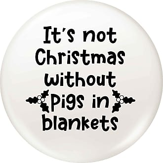 Flox Creative 45mm Pin Badge Not Christmas Without Pigs in Blankets