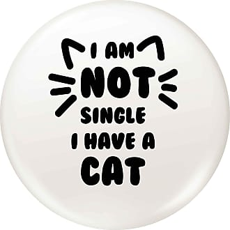 Flox Creative Small 25mm Pin Badge Not Single I have a Cat