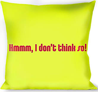 Buckle Down Pillow Decorative Throw Hmmm I Dont Think So Yellow Pink