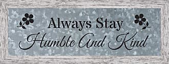 Kay Berry Always Stay Humble Framed Wall Art - 42316