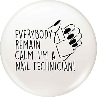 Flox Creative Small 25mm Pin Badge Remain Calm Im a Nail Technician