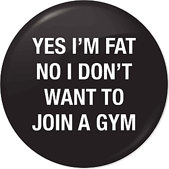 Flox Creative 77mm Pin Badge Im Fat No Gym