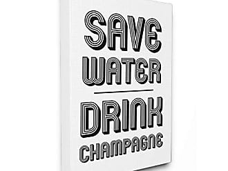 Stupell Industries Save Water Drink Champagne XXL Stretched Canvas Wall Art, Proudly Made in USA
